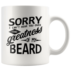 Gifts for Men - Greatness of my Beard - Man Gift - Beard - Greatness of my Beard