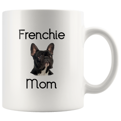French bulldog coffee mug, Frenchie, Frenchie mom, dog mom