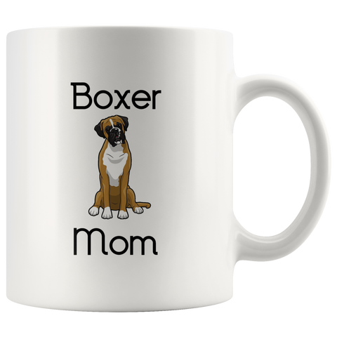 Boxer Mom Coffee Mug - Boxer Dog - Puppy - Boxer - Dog Mom - Puppy Mom
