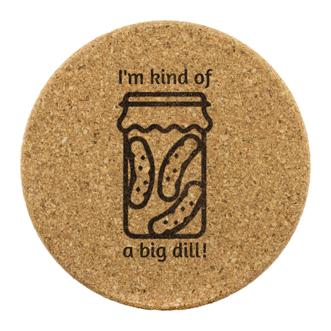 Dill Pickle Coasters - I am kind of a big dill