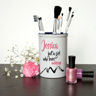 Just A Girl Who Loves Makeup Personalised Brush Holder