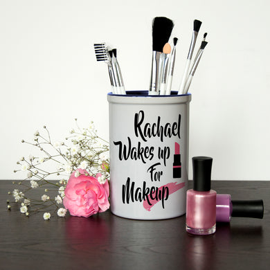 Wake Up For Makeup Personalised Brush Holder