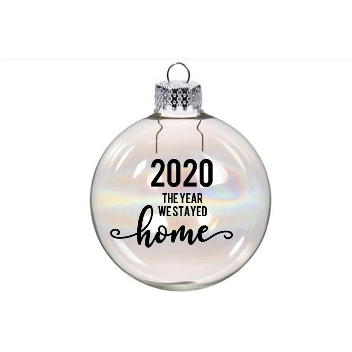 2020 The Year We Stayed Home Bauble Sticker- DIY Christmas Bauble Sticker