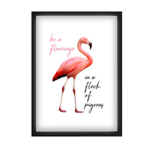 Load image into Gallery viewer, Be a Flamingo in a Flock of Pigeons A4 Print