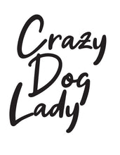 Load image into Gallery viewer, Crazy Dog Lady Art A4 Print