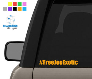 Free Joe Exotic - Tiger King Carole Baskin - Bumper Vinyl Decal Window Sticker
