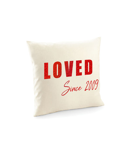 Loved Since Cushion Cover  - Valentines Day Gift