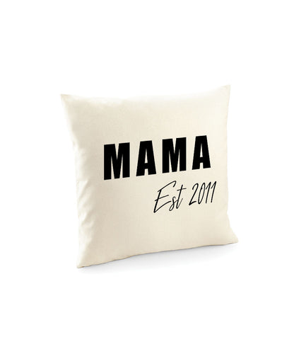 Mama Establish Cushion Cover  - Mother's Day Gift