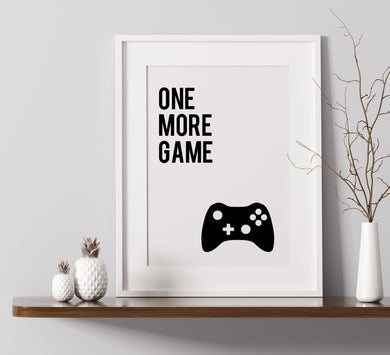 One More Game - A4 Print