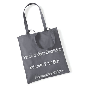 Protect your Daughter, Educate Your Son - Tote Bag