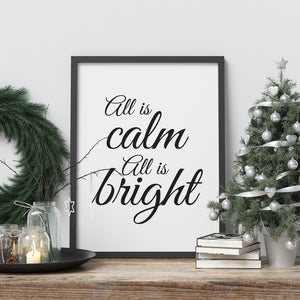 All Is Calm All Is Bright - A4 Print