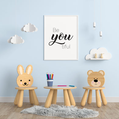 Be You Tiful A4 Print - Children's Prints