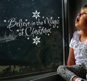 Believe In The Magic Of Christmas - Christmas Wall / Window Sticker
