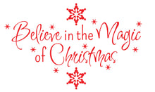 Load image into Gallery viewer, Believe In The Magic Of Christmas - Christmas Wall / Window Sticker