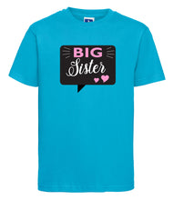 Load image into Gallery viewer, Big Sister T-Shirt