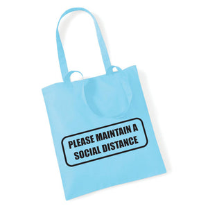 Maintain Your Social Distance - Tote Bag