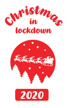 Load image into Gallery viewer, Christmas in Lockdown 2020 - Wine Bottle Sticker - Xmas Decoration DIY Vinyl