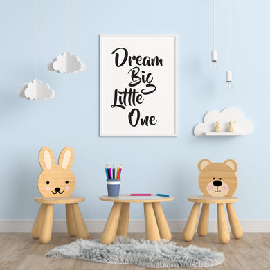 Dream Big Little One A4 Print - Children's Prints