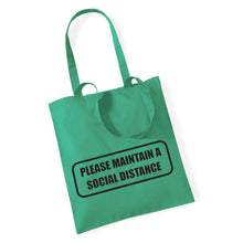 Load image into Gallery viewer, Maintain Your Social Distance - Tote Bag