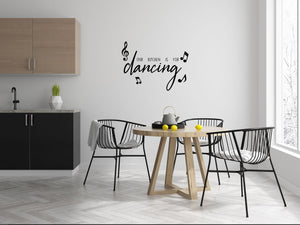 Our Kitchen Is For Dancing - Kitchen Dining Wall Art