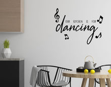 Load image into Gallery viewer, Our Kitchen Is For Dancing - Kitchen Dining Wall Art