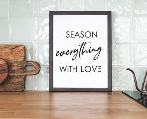 Season Everything With Love - Kitchen Prints