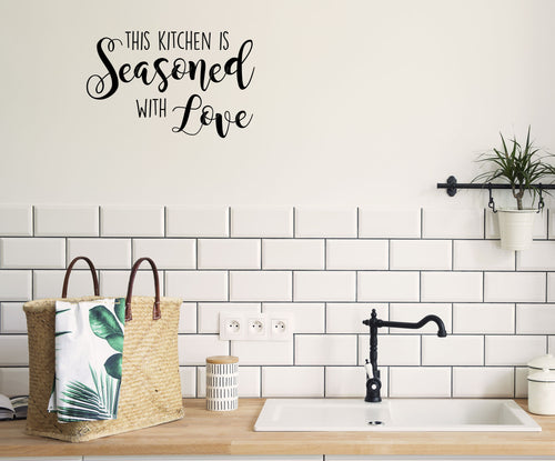 This Kitchen Is Seasoned With Love - Kitchen Dining Wall Art