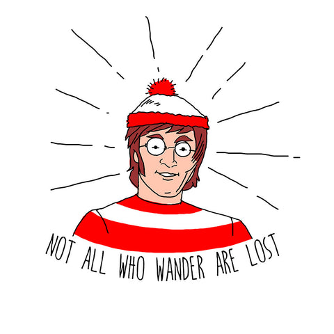 Artokingo - Not All Who Wander Are Lost T-Shirt