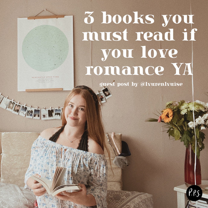 3 Books You Must Read If You Love Romance YA