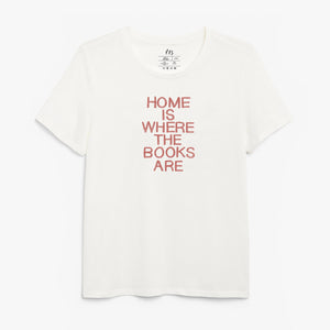 Home Is Where The Books Are White T-Shirt