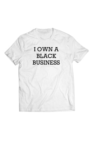 I Own A Black Business Tee by Thought Provoking