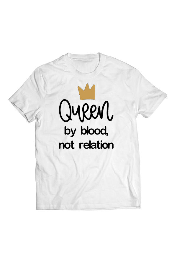 Queen By Blood Tee by Thought Provoking