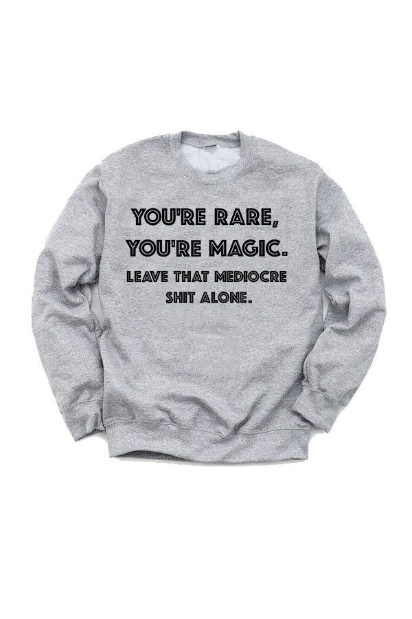 You're Rare Sweatshirt by Thought Provoking