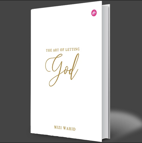 The Art of Letting God (Hard Cover)