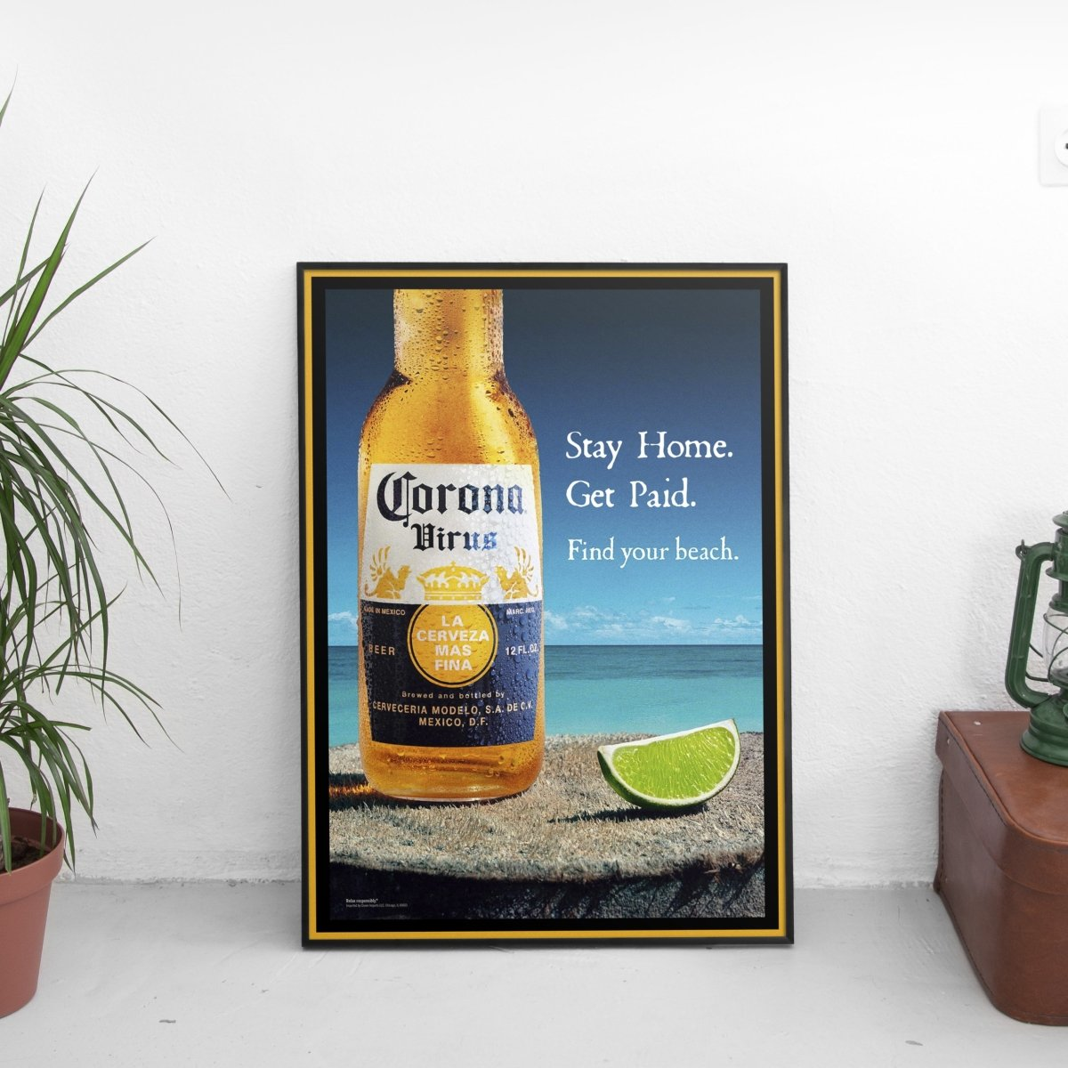 Corona Virus - Stay Home Get Paid Poster - The Fresh Stuff
