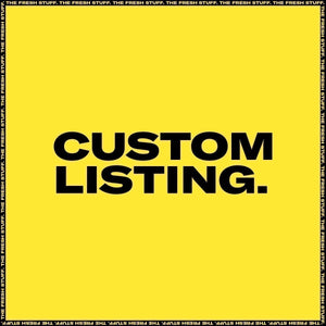 CUSTOM LISTING: For @Sean Yuille - Customs [A1 x2] - The Fresh Stuff