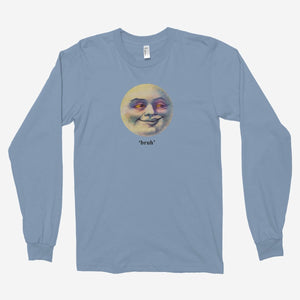Moon Bruh Unisex Long Sleeve T-Shirt - The Fresh Stuff
