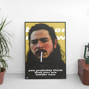 Post Malone - Better Now Poster - The Fresh Stuff