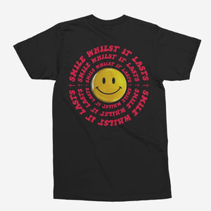 Smile Whilst It Lasts Unisex T-Shirt - The Fresh Stuff