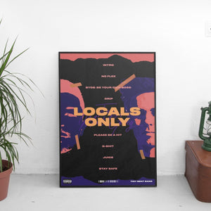 Tiny Meat Gang (TMG) - Locals Only Poster - The Fresh Stuff