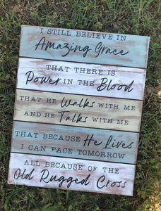 I Still Believe In Amazing Grace - Hazy - Faux Pallet