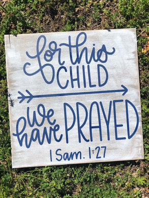 For This Child We Have Prayed - No Frame