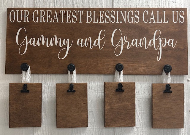 Our Greatest Blessings Call Us Picture Holder