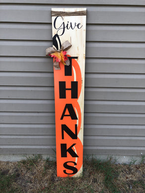 Give Thanks Front Porch Sign