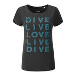 Ladies' T-Shirt - Dive Live Love