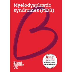 Myelodysplastic syndromes (MDS) booklet from Blood Cancer UK
