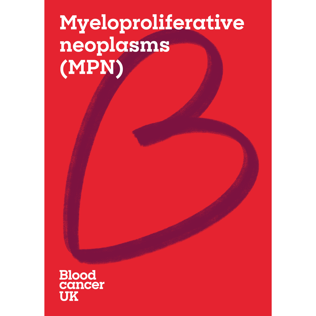 Myeloproliferative neoplasms (MPN) booklet from Blood Cancer UK
