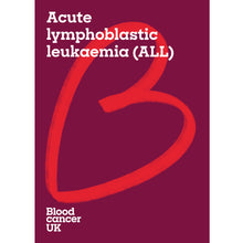 Load image into Gallery viewer, Acute lymphoblastic leukaemia (ALL) booklet from Blood Cancer UK
