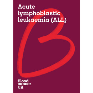 Acute lymphoblastic leukaemia (ALL) booklet from Blood Cancer UK