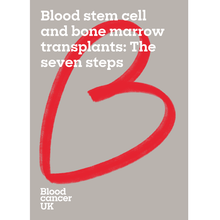 Load image into Gallery viewer, Blood stem cell and bone marrow transplants: the seven steps booklet from Blood Cancer UK